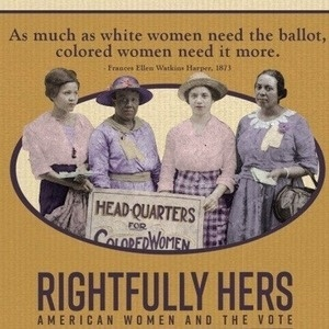Rightfully Hers: 100 years of the 19th Amendment