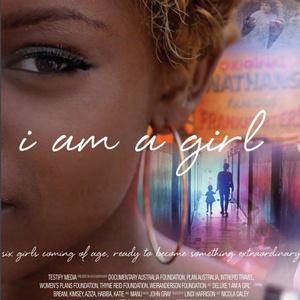 Screening: I am a Girl (2013)