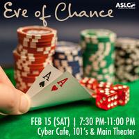 Casino Night: Eve of Chance