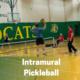 Intramural Pickleball Registration Deadline