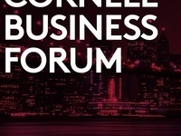 Cornell SC Johnson College of Business - Cornell Business Forum in NYC