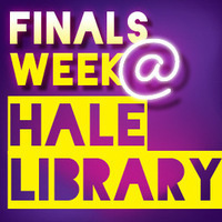 Finals Week @ Hale Library graphic