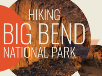 Hiking Big Bend National Park Adventure Trip