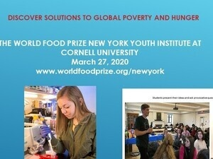 World Food Prize NY Youth Institute.  Registration Feb. 27th