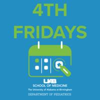 4th Fridays: Pediatric Faculty Training Series