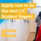 UC Student Regent Application Information Session