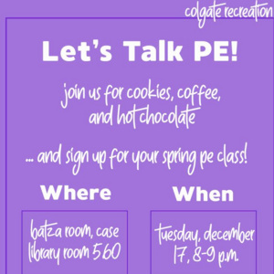 Let's Talk PE! Study Break and Spring Pre-Registration