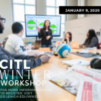 Register now for the CITL Winter Workshop 2020