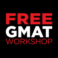 Free GMAT Workshop - Part 2 of 4 - Tuesday, February 11, 2020