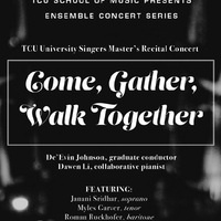 University Singers: Come, Gather, Walk Together