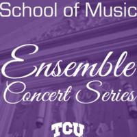 CANCELED: Ensemble Concert Series: TCU Opera