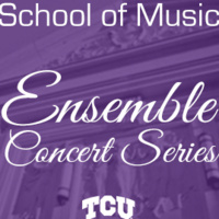 CANCELED: Ensemble Concert Series: TCU Opera