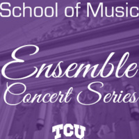 CANCELED: Ensemble Concert Series: TCU Percussion Orchestra Concert.