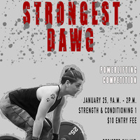 Strongest Dawg Powerlifting Competition
