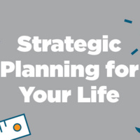 Strategic Planning for Your Life: Mindfulness—Discovering Your Professional Self