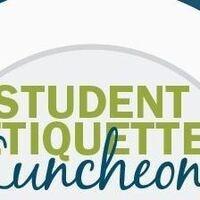 Cancelled: Student Etiquette Luncheon