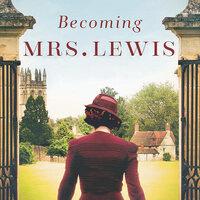 The Improbable Love Story of Joy Davidman & C.S. Lewis