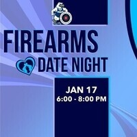 Firearms Date Night