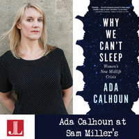 "Ada Calhoun on ""Why We Can't Sleep"" in Partnership with The Junior League"