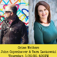 John Copenhaver and Tara Laskowski Discuss the Many Faces of Crime Fiction