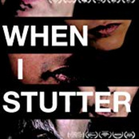 POSTPONED TIL FALL:  When I Stutter - Award-Winning Movie Screening and Panel Discussion