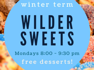 poster announcing wilder sweets