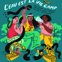 ONLINE EVENT: Screening of L'eau est la Vie (Water is Life): From Standing Rock to the Swamp