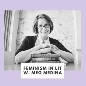 Feminism In Literature with Meg Medina