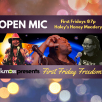 First Friday Freedom Open Mic