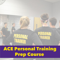 ACE Personal Training Prep Course - Registration
