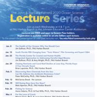 The John & Barbara Ferrera Ocean Science Lecture Series