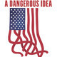 Bullfrog Films Presents: A Dangerous Idea