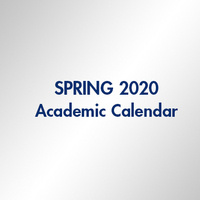 Spring 2020 Academic Calendar