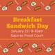 Breakfast Sandwich Day