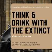 Cleveland Museum of Natural History: Think and Drink with the Extinct
