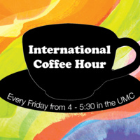 [This event has been cancelled for the remainder of Spring 2020] International Coffee Hour