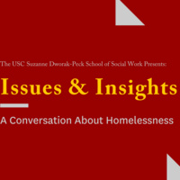 Issues & Insights: A Conversation about Homelessness