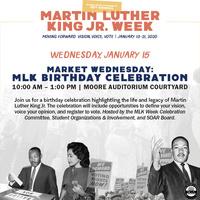 MLK Jr Week | Market Wednesday: MLK Birthday Celebration