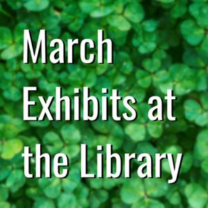 March 2020 Art Exhibit