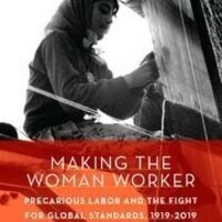 """""""Global Labor Standards and the Quest for Social Justice, 1919-2019"""""""