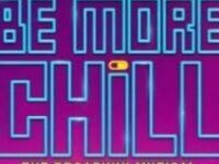 """BE MORE CHILL"", Musical Theater University"