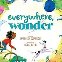 Imagination Celebration Kickoff: Everywhere, Wonder