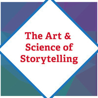 Presidential Career & Leadership Series: The Art and Science of Storytelling