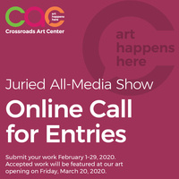 CALL FOR ENTRIES - MARCH 2020 JURIED ALL MEDIA SHOW