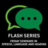 Speech Motor Control in Neurodevelopmental Communication Disorders - Callier FLASH Seminar