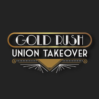 Gold Rush Union Takeover