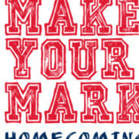 Make Your Mark Homecoming 2020 text