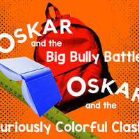 Auditions for Annual Children's Theatre Production: Oskar & The Curiously Colorful Clash