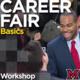 Career Fair Basics