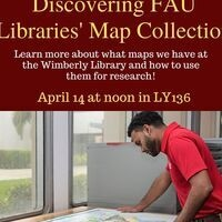 Discovering FAU Libraries' Map Collection